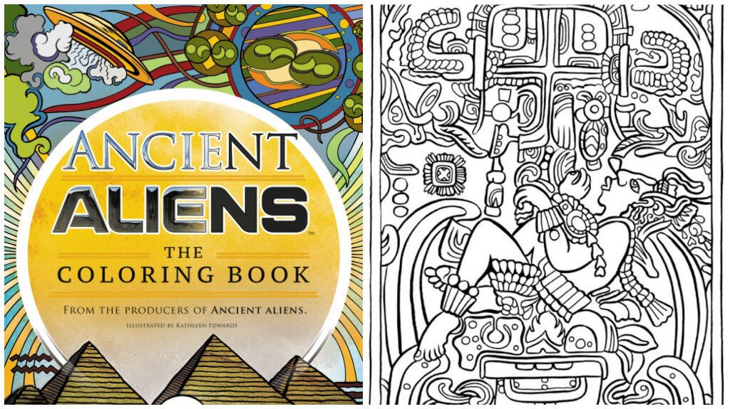 The Coloring Book From The Producers Of Ancient Aliens Has Gone ...